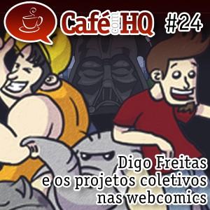 Café com HQ #24 - Digo Freitas e os projetos coletivos nas webcomics