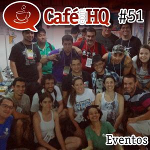 Café com HQ #51 - Eventos