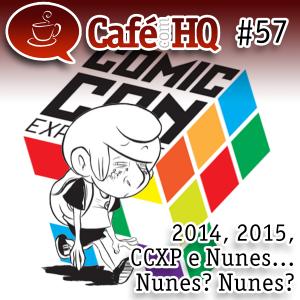 2014, 2015, CCXP e Nunes... Nunes? Nunes?