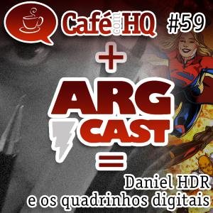 Café com HQ #59 - Daniel HDR e os quadrinhos digitais