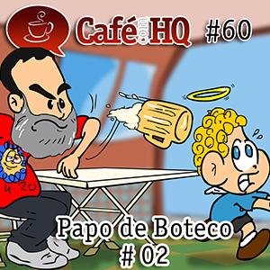 cafecomhq60_PapodeBoteco02