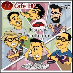Café com HQ #65 - Fex e os Vardomiros